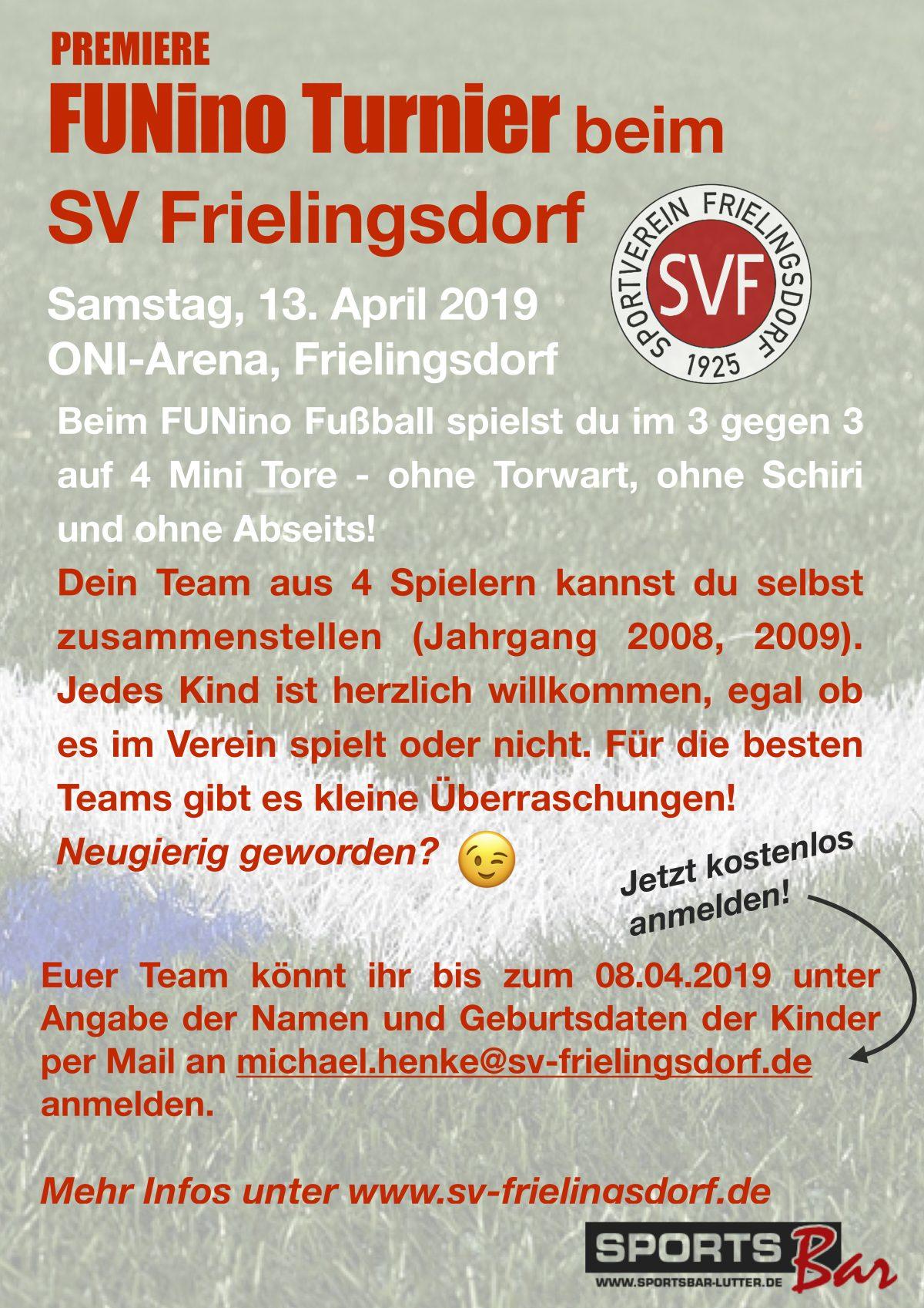 Premiere in Frielingsdorf: FUNino Turnier für die Jahrgänge 2008 & 2009 am 13.04.2019 ab 11.00 Uhr in der  ONI-Arena