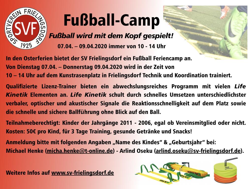 Fußball-Feriencamp des SV Frielingsdorf vom 07. – 09.04.2020, täglich von 10.00 – 14.00 Uhr, für Kinder der Jahrgänge 2006 – 2011